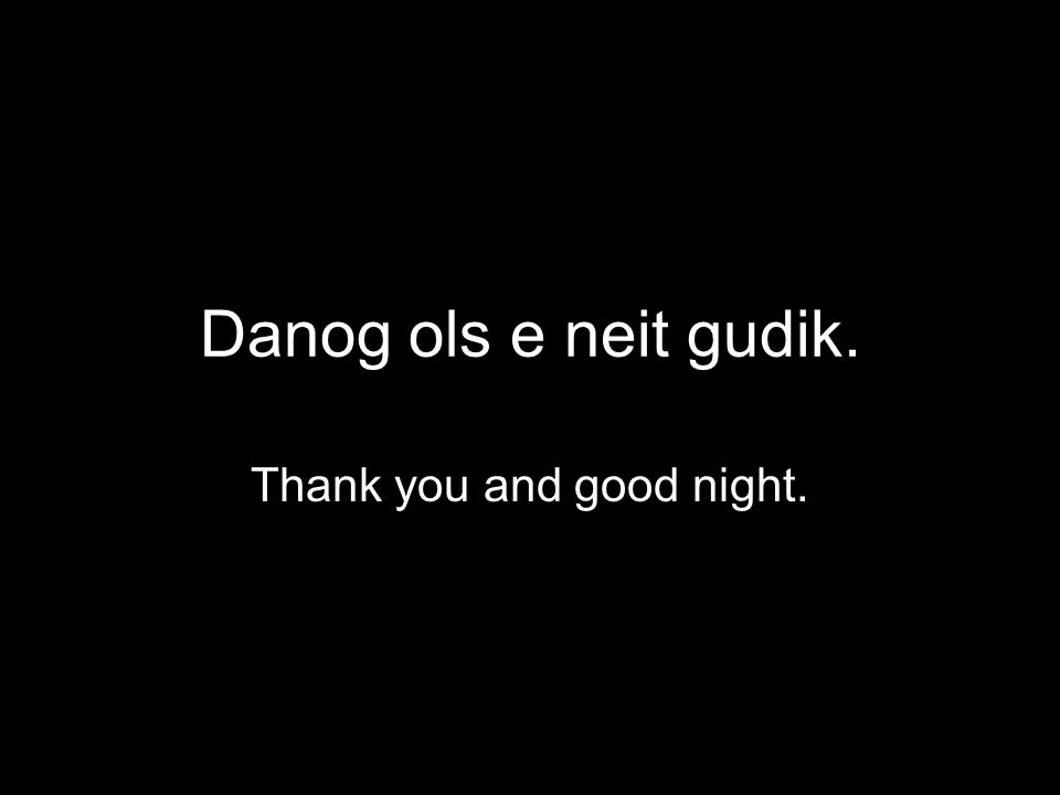 Thank you and good night.