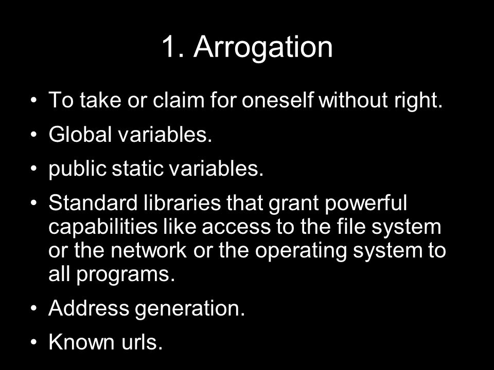 1. Arrogation To take or claim for oneself without right.