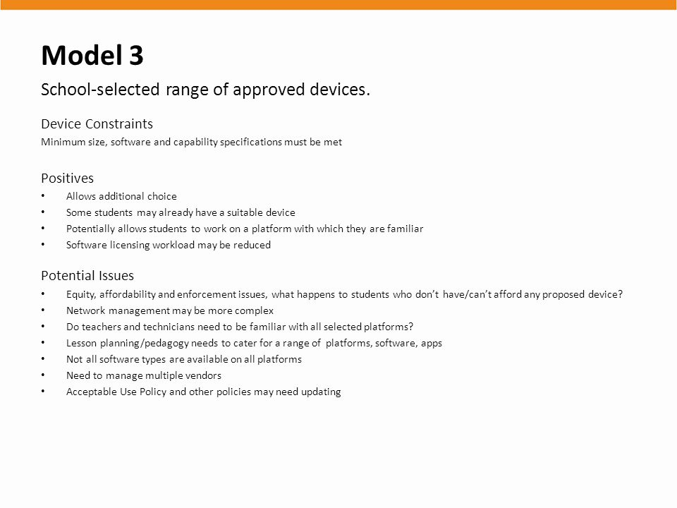 Model 3 School-selected range of approved devices.