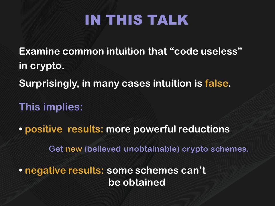 TALK PLAN Part I: Scrambling/Obfuscating Programs – A negative result [BGI+01].
