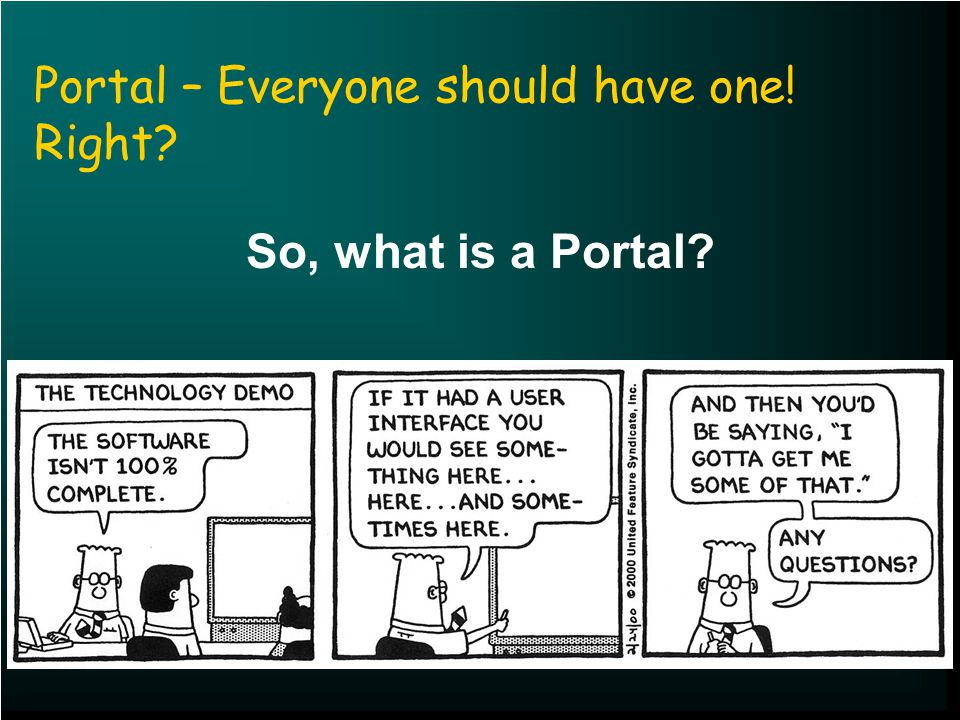 Portal – Everyone should have one! Right So, what is a Portal
