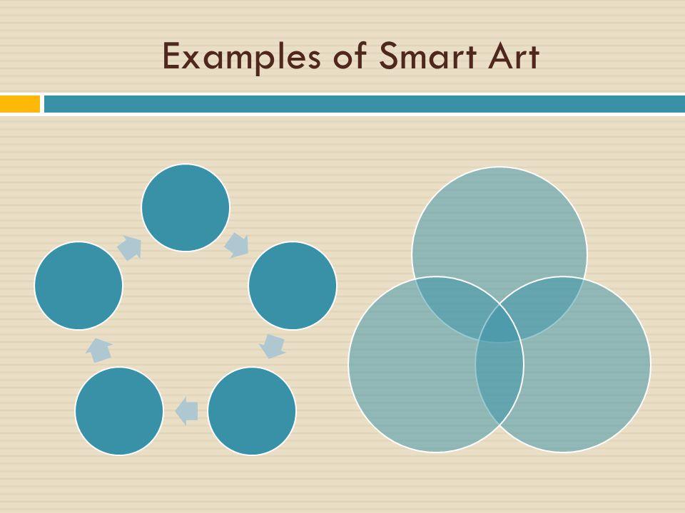 Examples of Smart Art