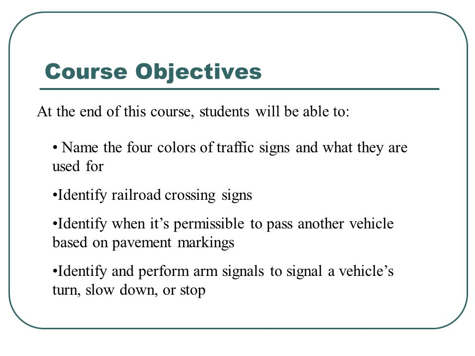 Introduction Traffic signs are necessary for safe and orderly driving.