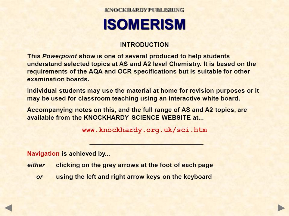 OPTICAL ISOMERISM – Other points The following points are useful when discussing reactions producing optical isomers.