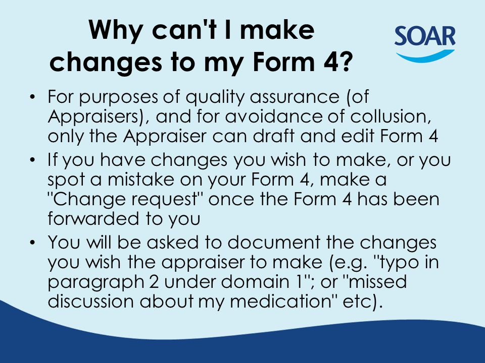 Why can t I make changes to my Form 4.
