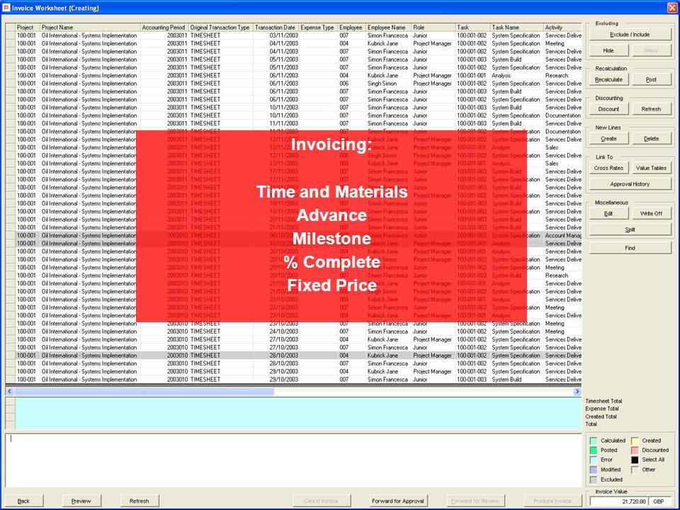 Invoicing: Time and Materials Advance Milestone % Complete Fixed Price