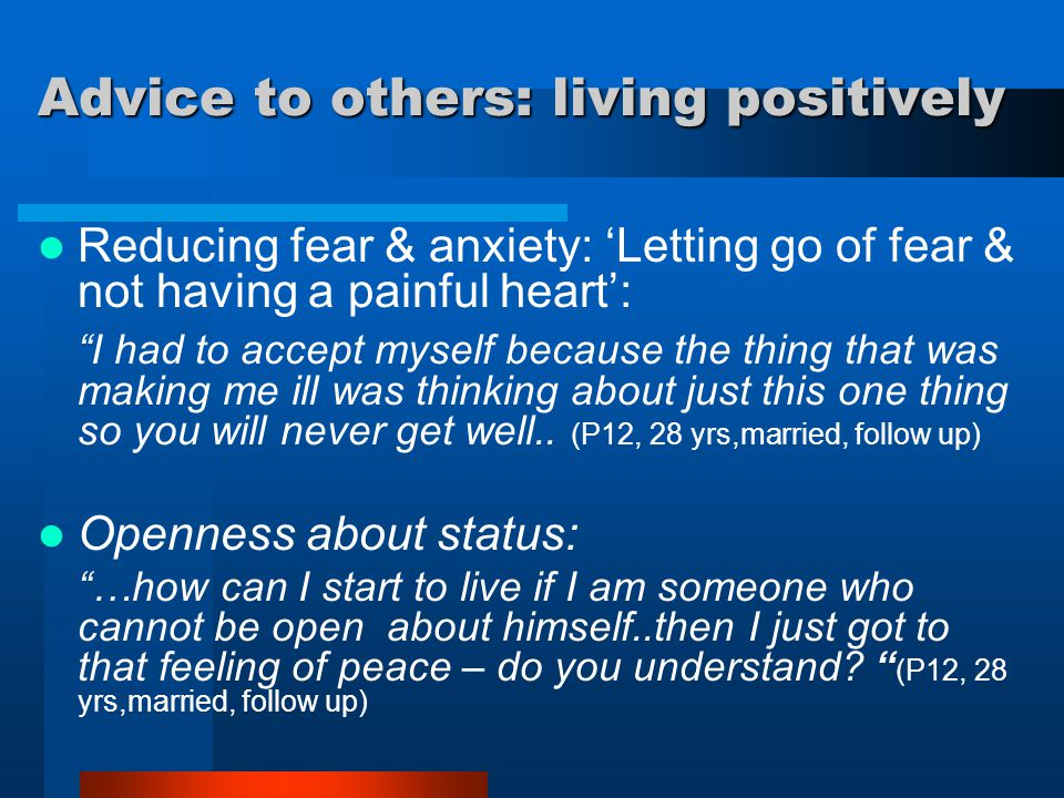 """Reducing fear & anxiety: 'Letting go of fear & not having a painful heart': """"I had to accept myself because the thing that was making me ill was think"""