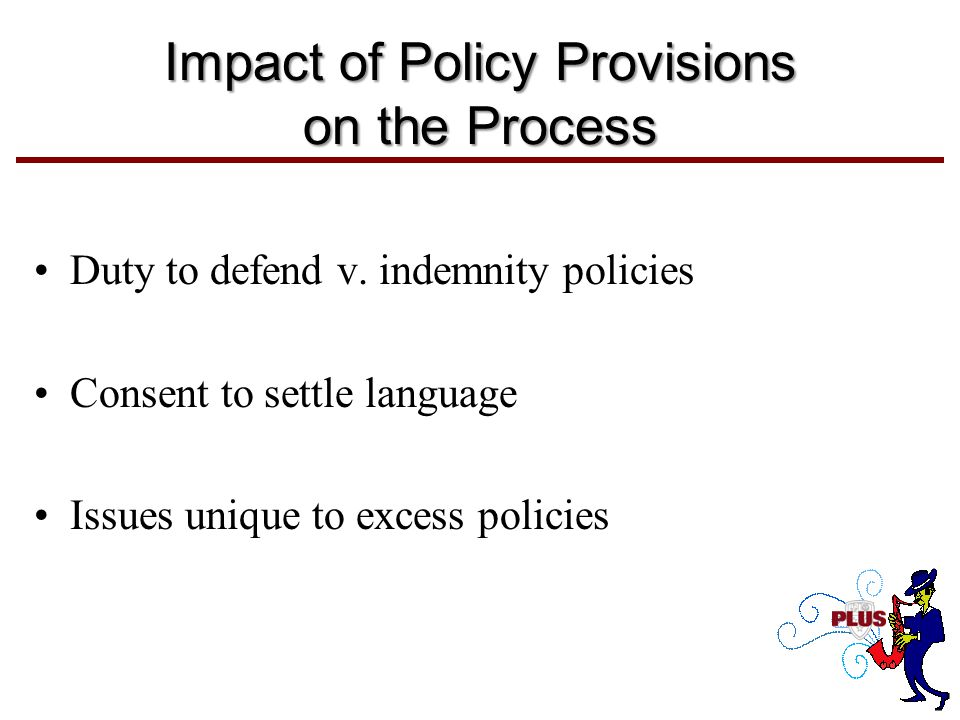 Impact of Policy Provisions on the Process Duty to defend v.
