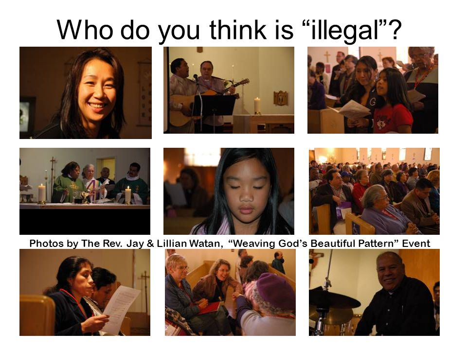 El Buen Pastor22 Who do you think is illegal . Photos by The Rev.