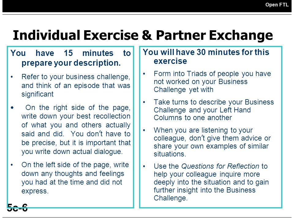 Open FTL 5c-6 Individual Exercise & Partner Exchange You have 15 minutes to prepare your description.
