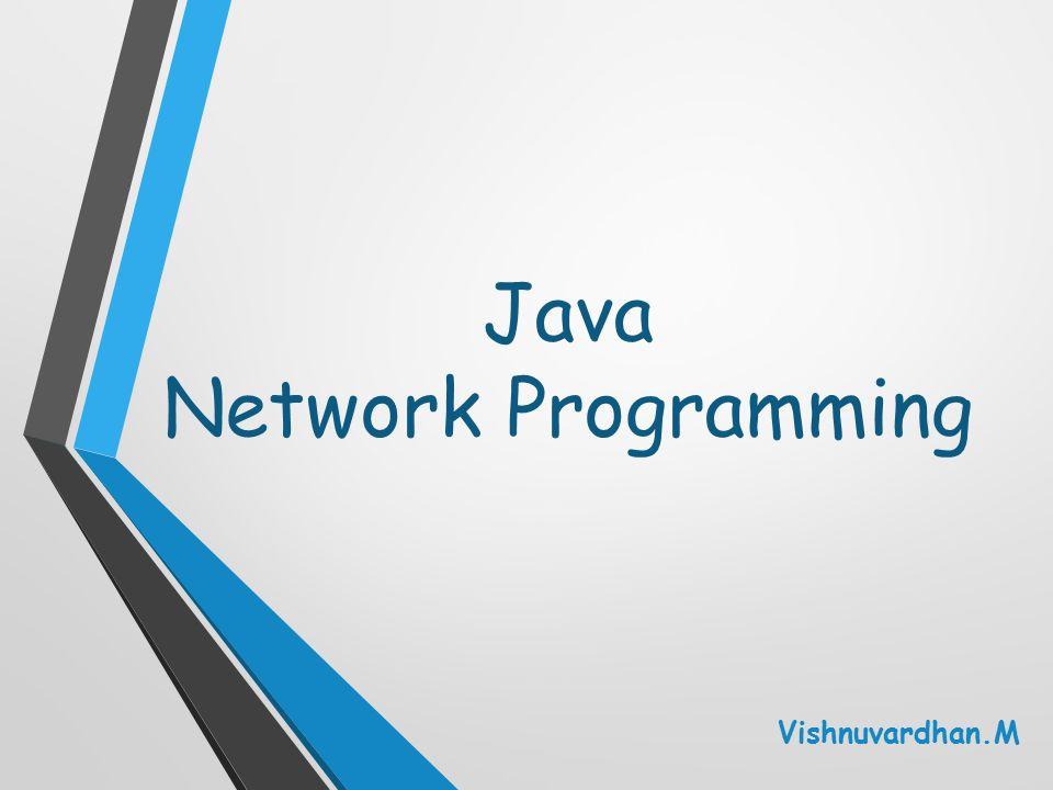 Java Network Programming Vishnuvardhan.M