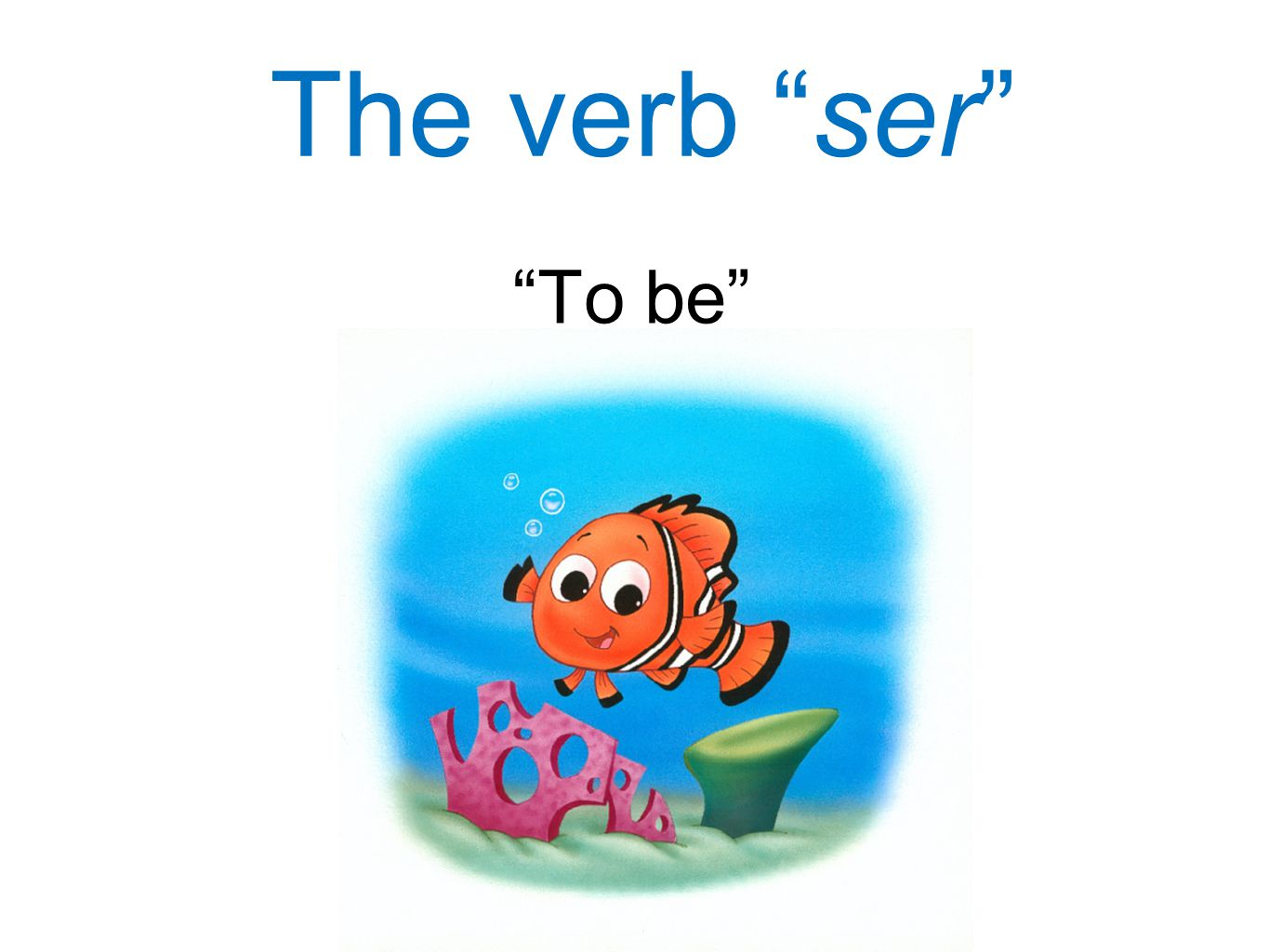 """The verb """"ser"""" """"To be"""""""