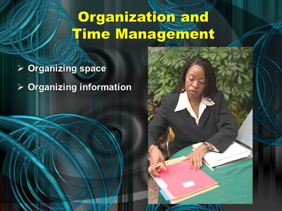 "General Principles of Time Management  Make the most of your ""down time."" Use free time wisely.Use free time wisely. Get a head start on other projec"