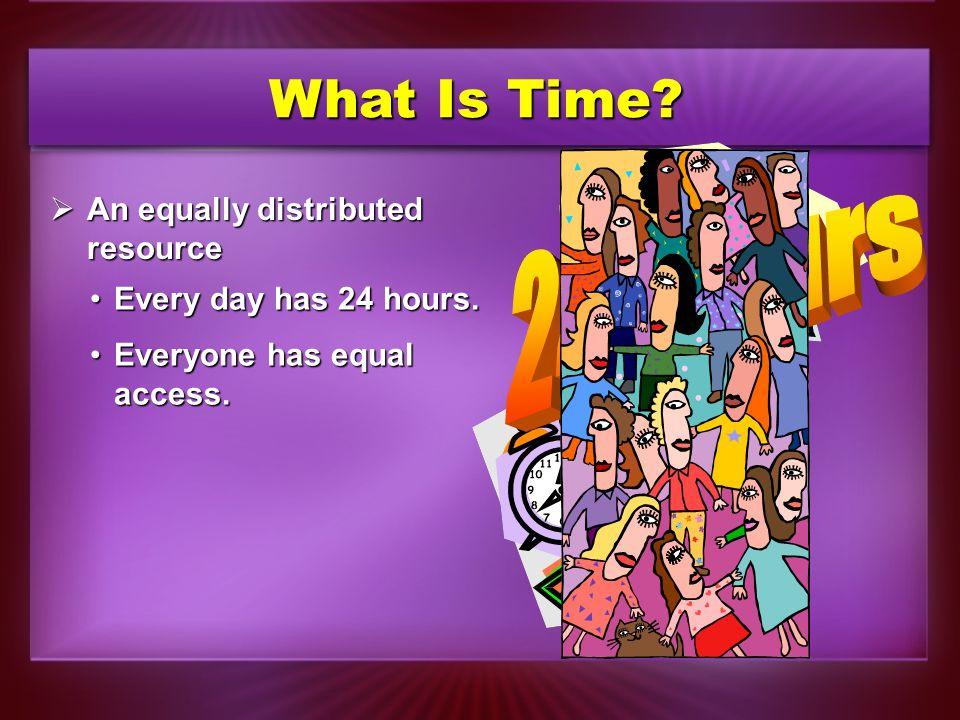 General Principles of Time Management  Get enough sleep.