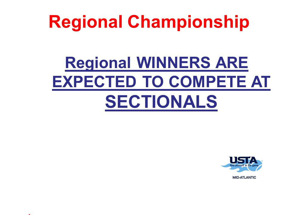 Regional Championship Regional WINNERS ARE EXPECTED TO COMPETE AT SECTIONALS t
