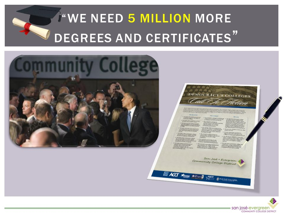 WE NEED 5 MILLION MORE DEGREES AND CERTIFICATES