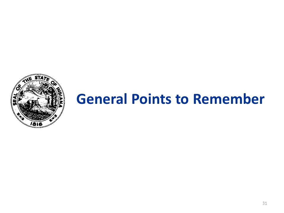 General Points to Remember 31