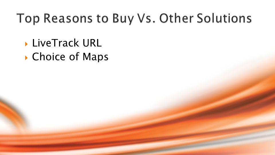  LiveTrack URL  Choice of Maps