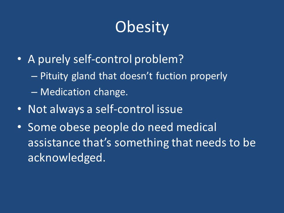 Obesity A purely self-control problem.