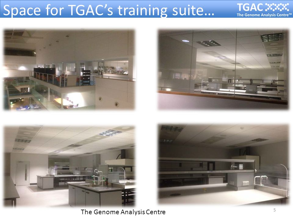The Genome Analysis Centre 6 TGAC's New Training Suite: