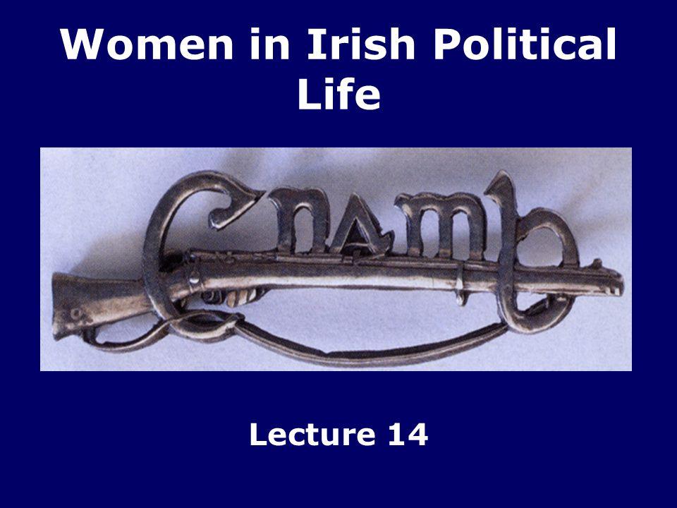 Women in Irish Political Life Lecture 14