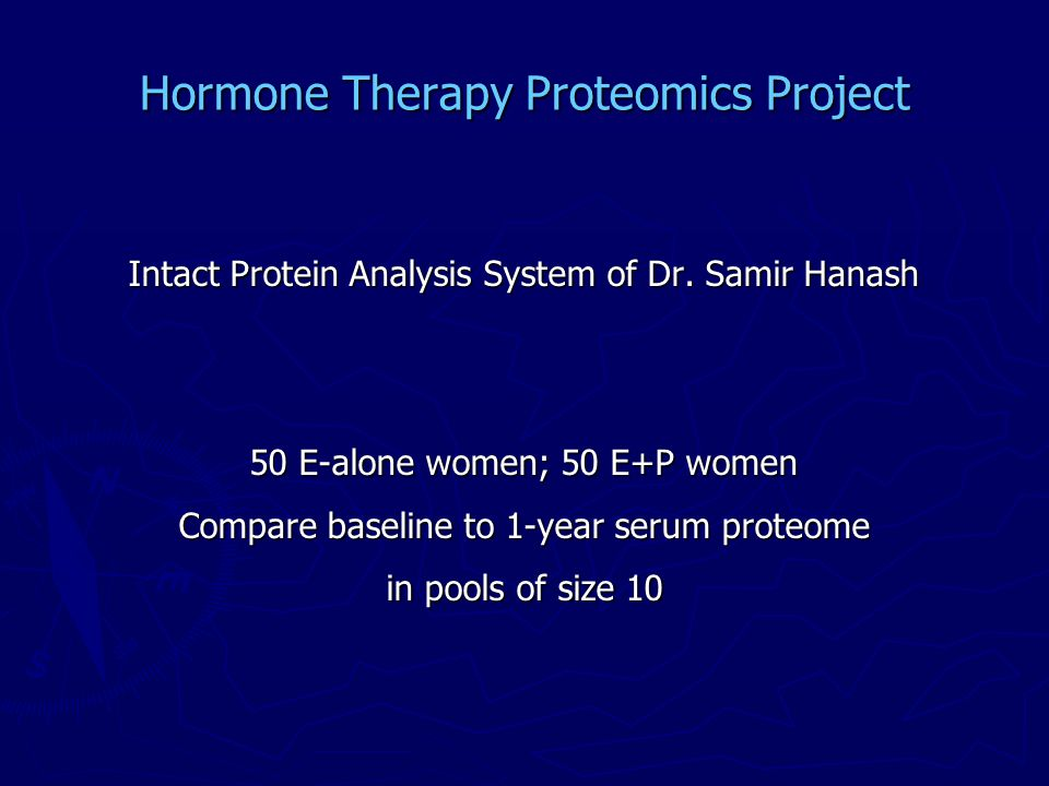 Hormone Therapy Proteomics Project Intact Protein Analysis System of Dr.