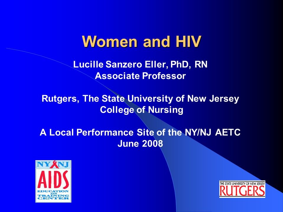 Objectives (1) 1.Discuss the epidemiology of HIV in women.