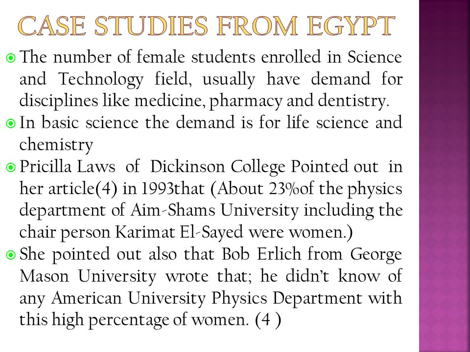  The number of female students enrolled in Science and Technology field, usually have demand for disciplines like medicine, pharmacy and dentistry. 