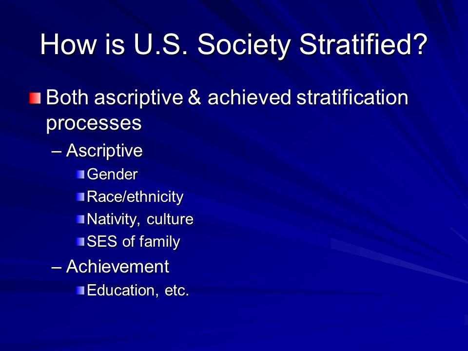 How is U.S. Society Stratified.