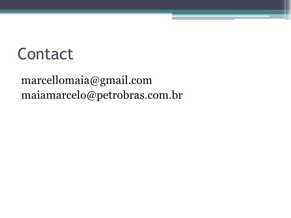 Contact marcellomaia@gmail.com maiamarcelo@petrobras.com.br