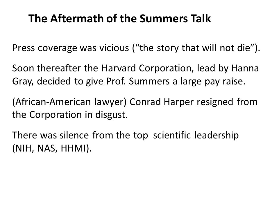 The Aftermath of the Summers Talk Press coverage was vicious ( the story that will not die ).