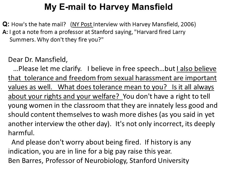 My E-mail to Harvey Mansfield Q: How s the hate mail.