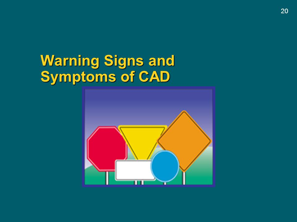 20 Warning Signs and Symptoms of CAD