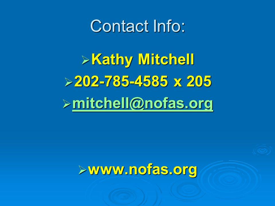 Contact Info:  Kathy Mitchell  202-785-4585 x 205  mitchell@nofas.org mitchell@nofas.org  www.nofas.org