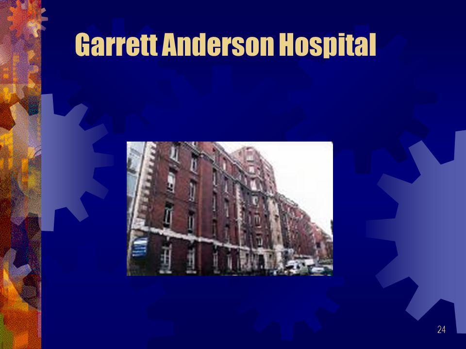 24 Garrett Anderson Hospital