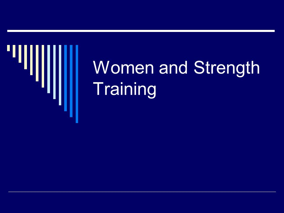 Women and Strength Training