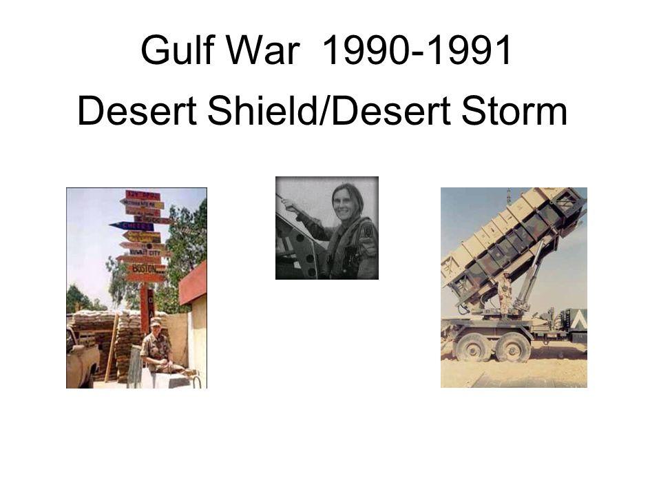 Gulf War 1990-1991 Desert Shield/Desert Storm