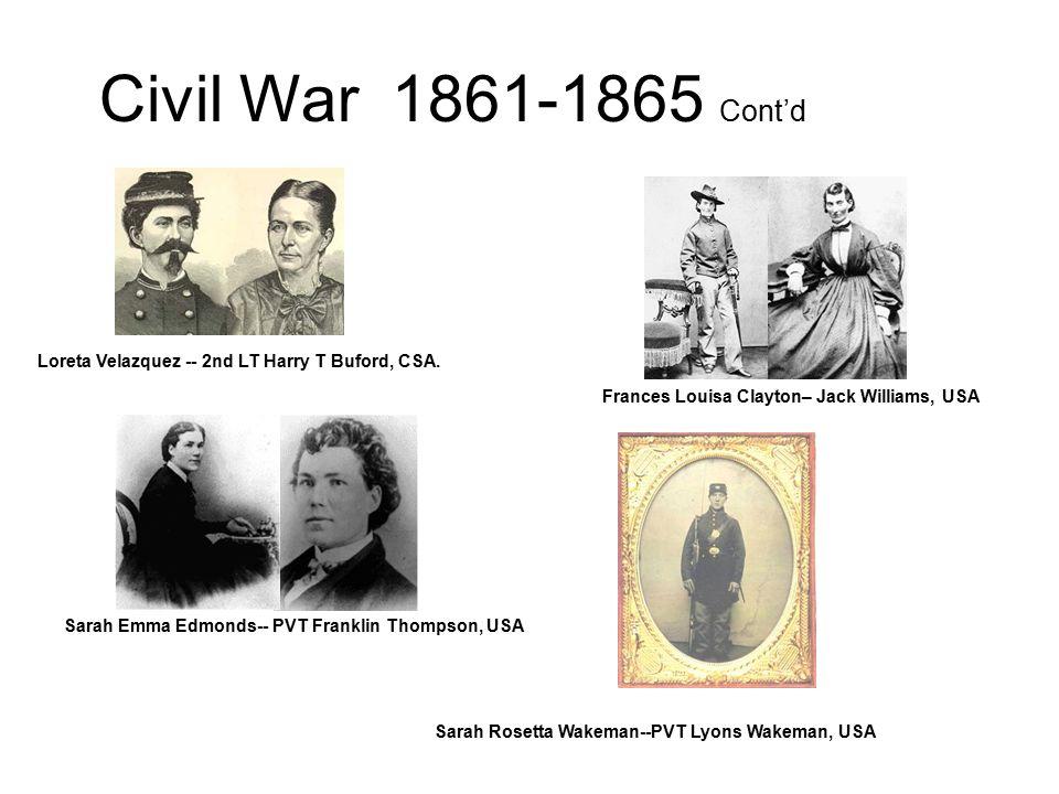 Civil War 1861-1865 Cont'd Doctor Mary Walker