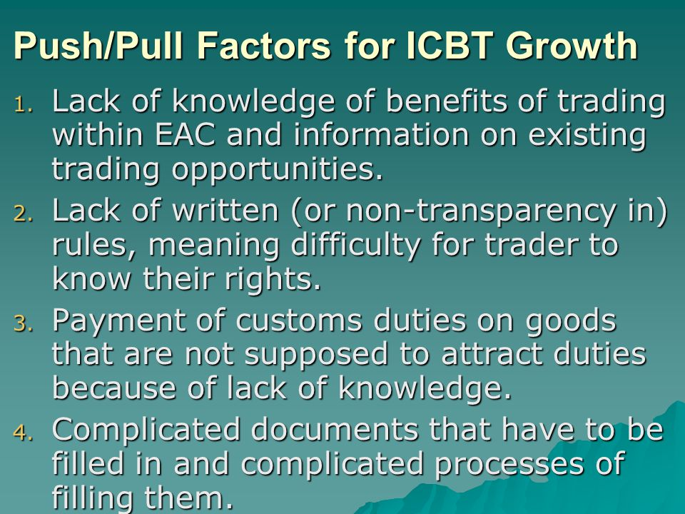 Push/Pull Factors for ICBT Growth 1.