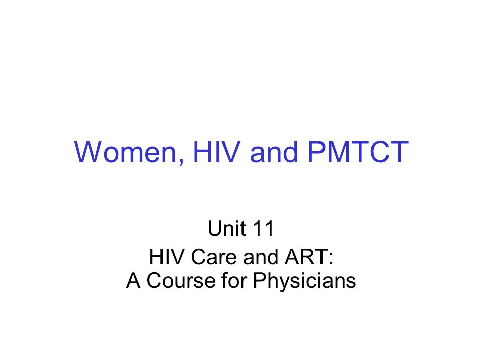 2 Learning Objectives  Part 1: Women and HIV  List women's risk factors for HIV and identify strategies to reduce risk  Identify gynecological conditions associated with HIV in women  Describe gender differences in ARV treatment