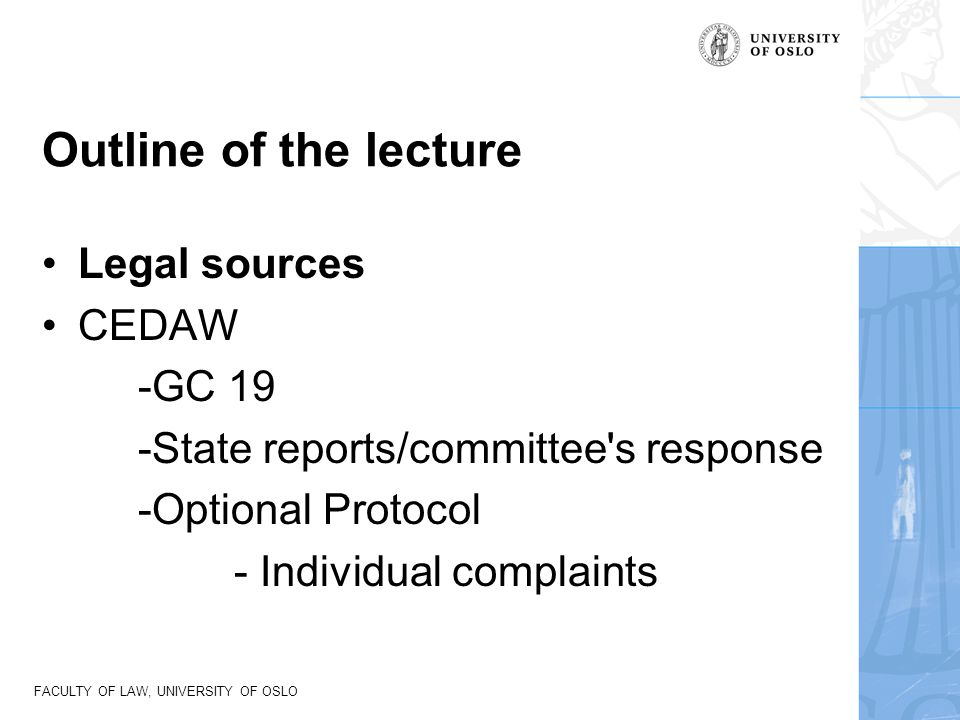 FACULTY OF LAW, UNIVERSITY OF OSLO CEDAW article 17 1.