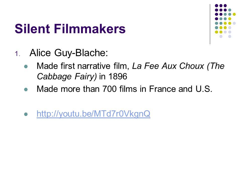 Silent Filmmakers, cont.2.