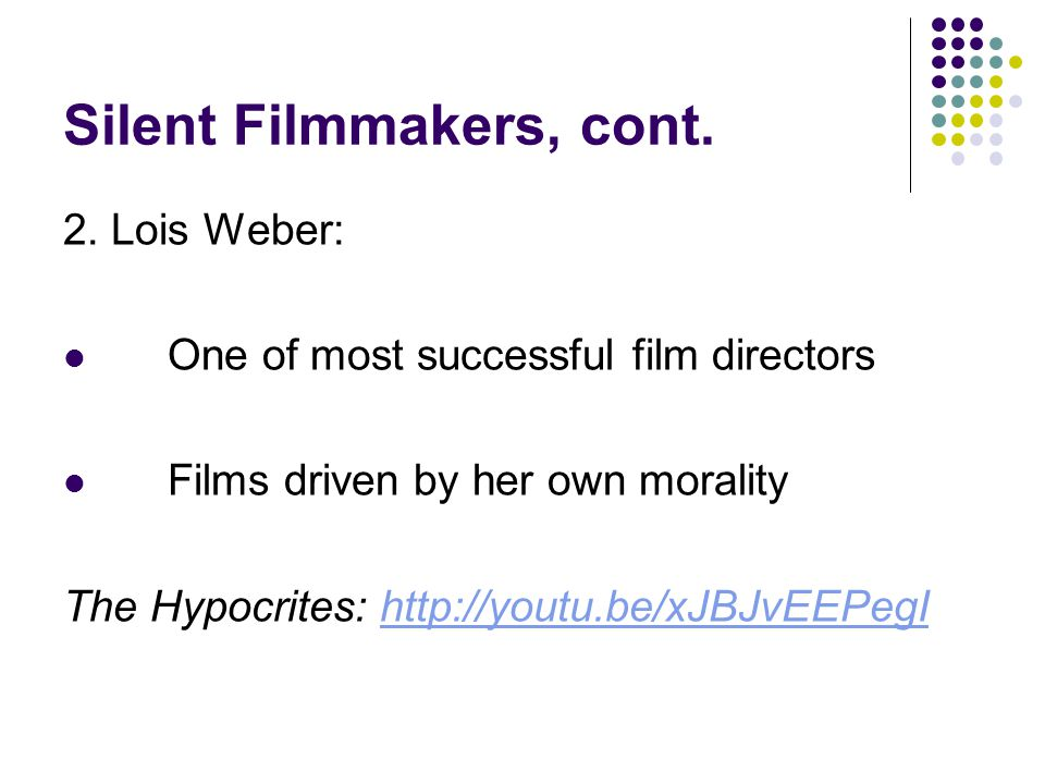 Silent Filmmakers, cont.3.