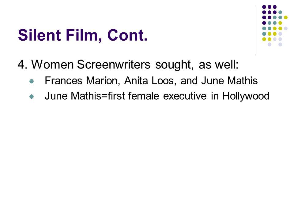 Silent Film, Cont. 4.