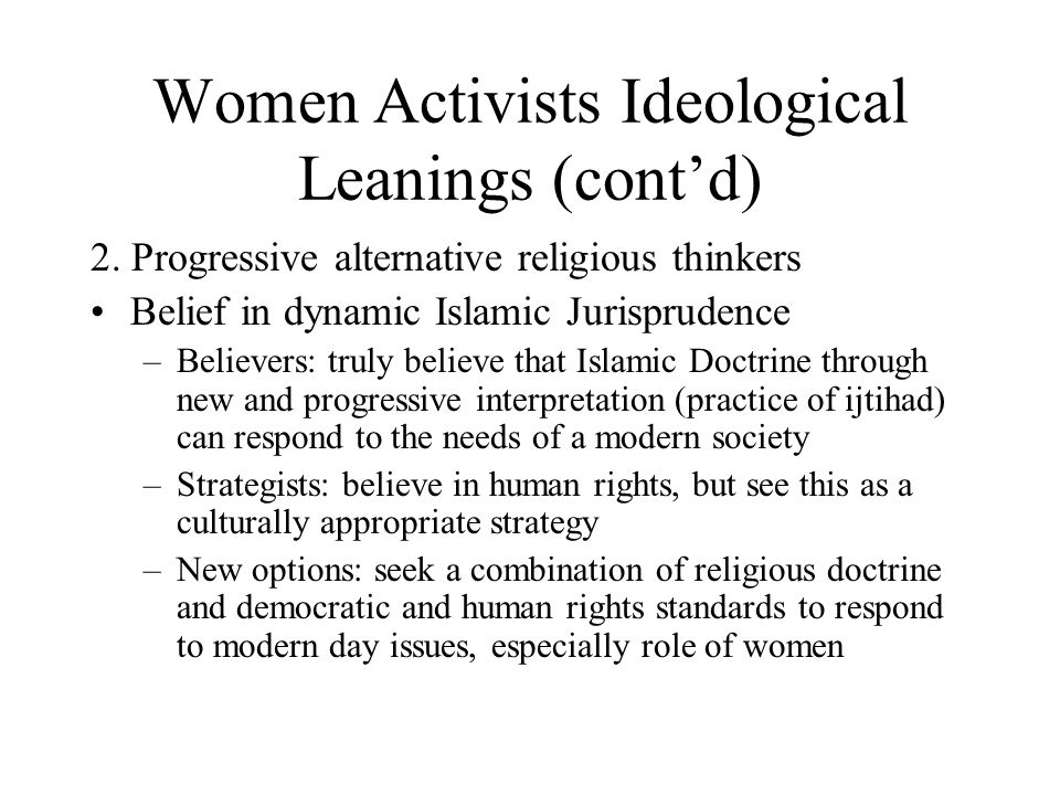 Women Activists Ideological Leanings (cont'd) 2.