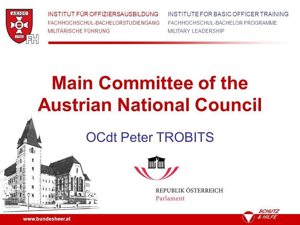 www.bundesheer.at Agenda 1.Austrian National Council 2.Main Committee 3.Tasks of the Main Committee 4.Structure of the Main Committee