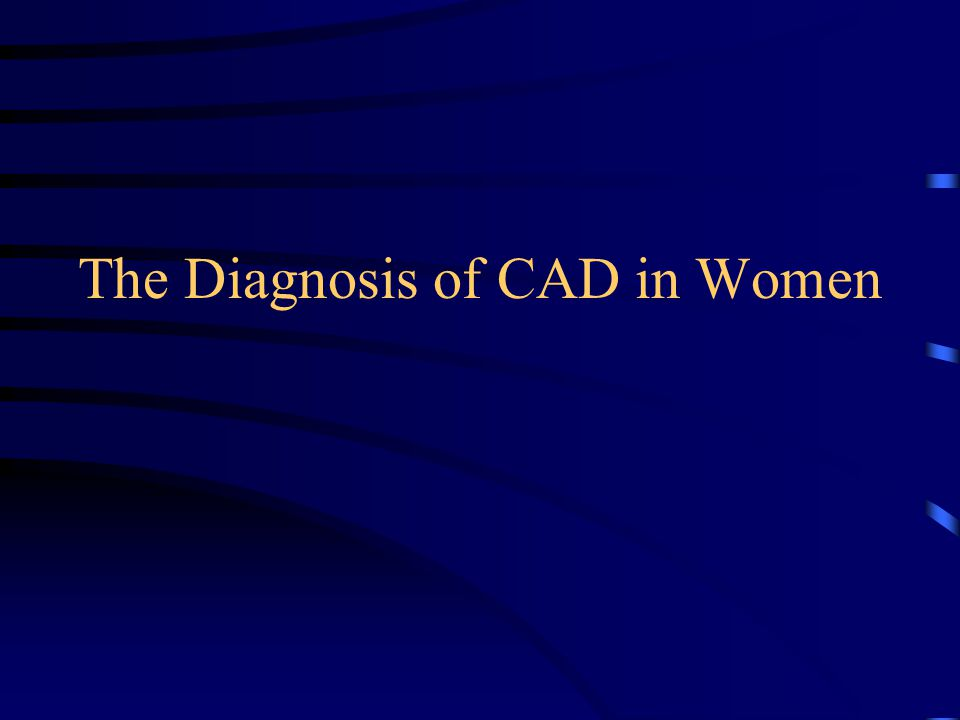 The Diagnosis of CAD in Women
