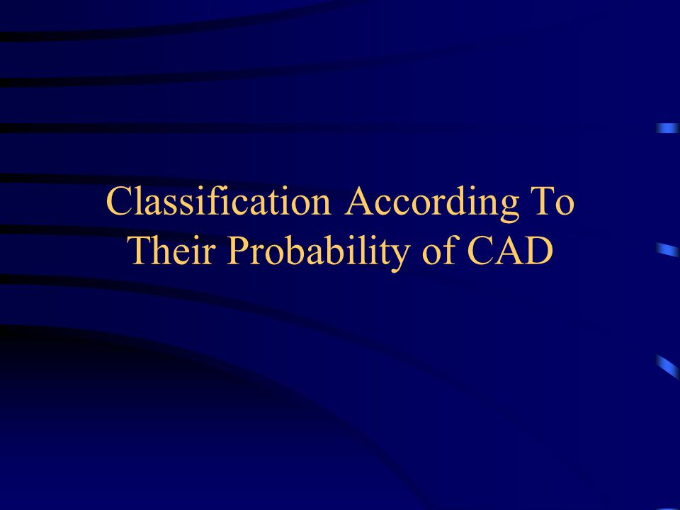 Classification According To Their Probability of CAD