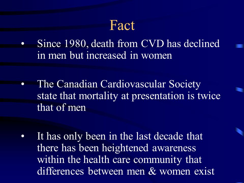 Approach to Diagnosis The perception persists that CAD mainly affects men & is not a serious concern for women Women develop angina about 10 years later and a first MI about 20 years later than men Women are more likely to have angina than MI as their initial presentation of CAD