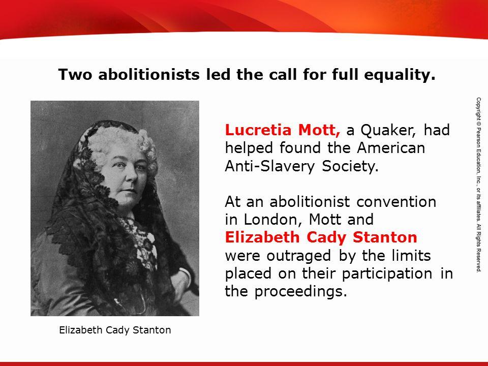 TEKS 8C: Calculate percent composition and empirical and molecular formulas. Lucretia Mott, a Quaker, had helped found the American Anti-Slavery Socie